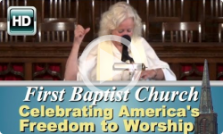 First Baptist Church: Celebrate America's Freedom to Worship