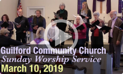 Guilford Church Service - 3/10/19