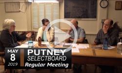 Putney Selectboard Mtg 5/8/19
