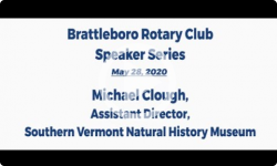 Brattleboro Rotary Club Speaker Series: Episode 5 - Michael Clough