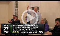 WCSU Elementary Act 46 Public Info Mtg 2/27/17