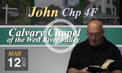 Calvary Chapel: John, Chp 4F