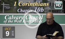 Calvary Chapel: 1 Corinthians, Chp 10B