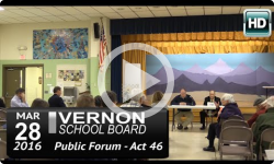 Vernon School Board: 3/28/16 Act 46 Public Forum