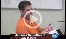 Jamaica Selectboard Mtg 7/8/13