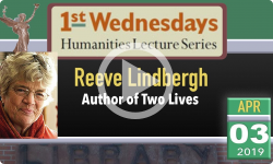 1st Wednesdays Presents: Reeve Lindbergh - Two Lives 4/3/19
