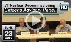 VT Nuclear Decommissioning Citizens Advisory Panel: 6/23/16
